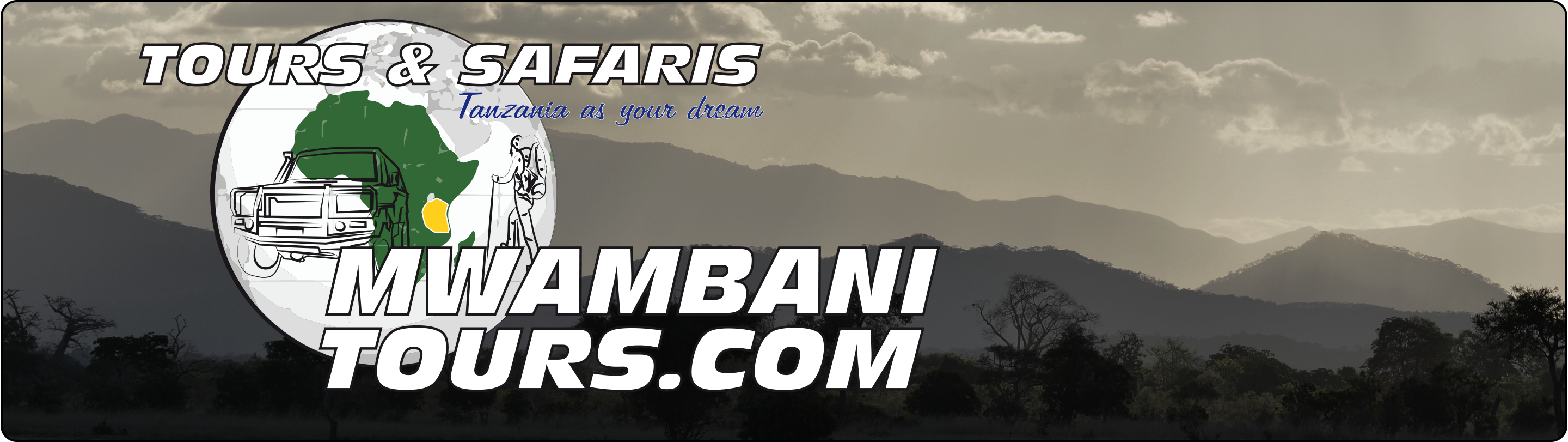 Mwambani tours & Safaris -- Tanzania as your dream